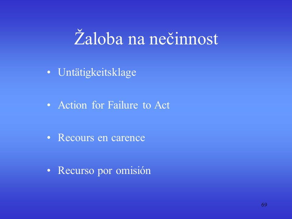 Žaloba na nečinnost Untätigkeitsklage Action for Failure to Act