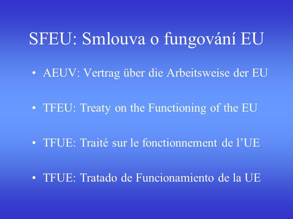 SFEU: Smlouva o fungování EU