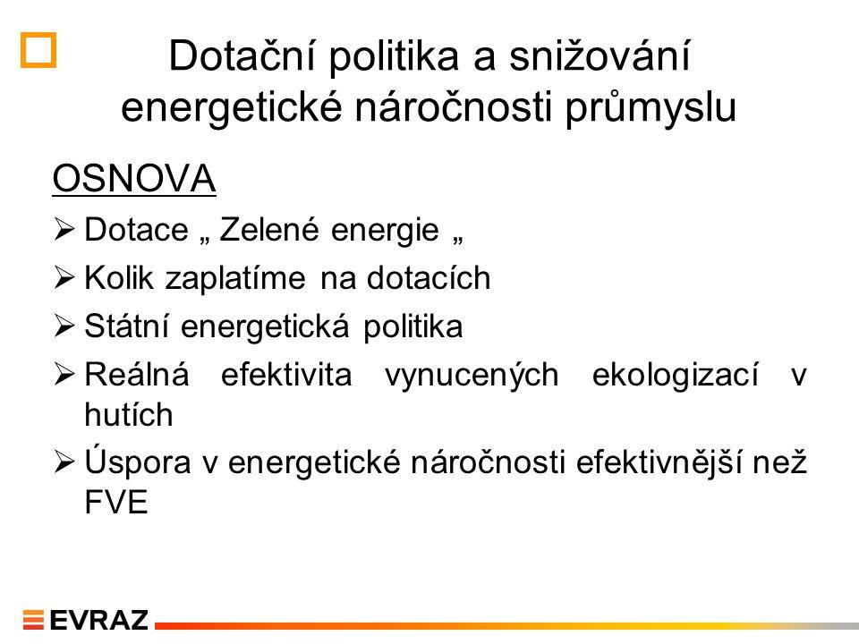 Dotační politika a snižování energetické náročnosti průmyslu