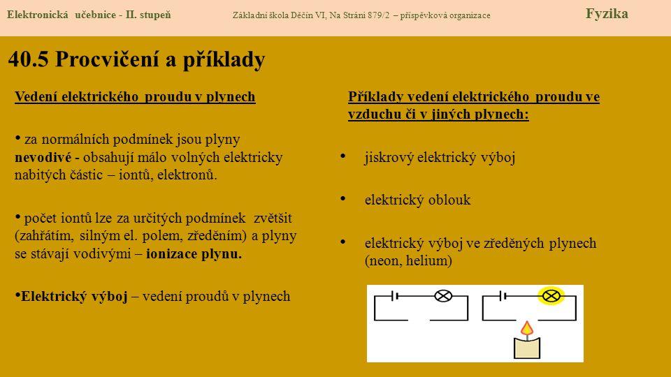 40.5 Procvičení a příklady Vedení elektrického proudu v plynech