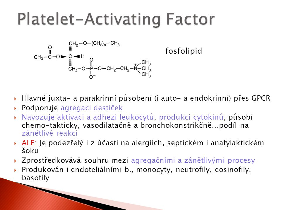 Platelet-Activating Factor