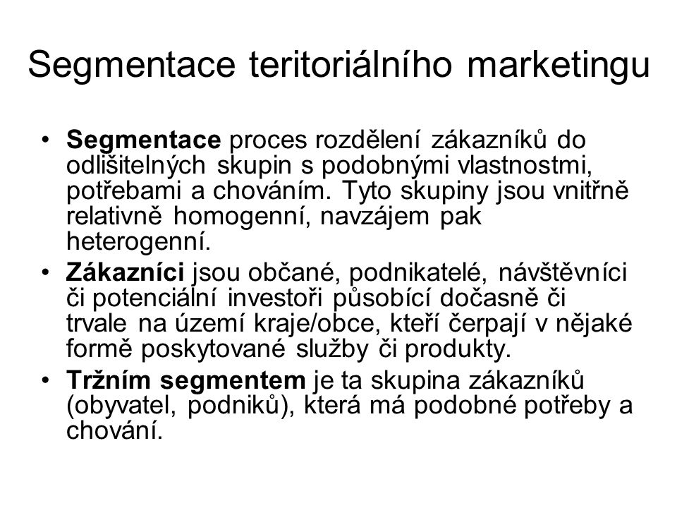 Segmentace teritoriálního marketingu