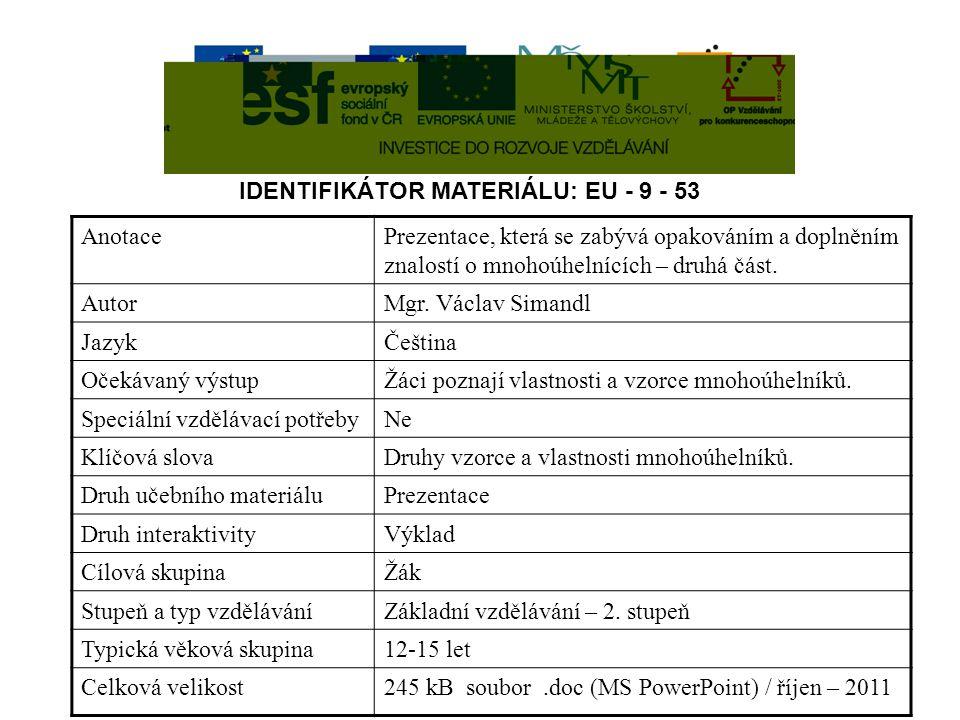 IDENTIFIKÁTOR MATERIÁLU: EU - 9 - 53