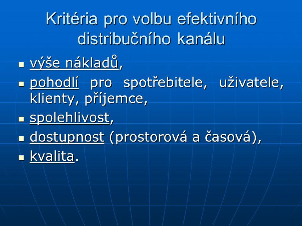 Kritéria pro volbu efektivního distribučního kanálu