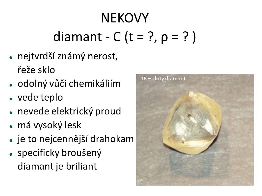 NEKOVY diamant - C (t = , ρ = )