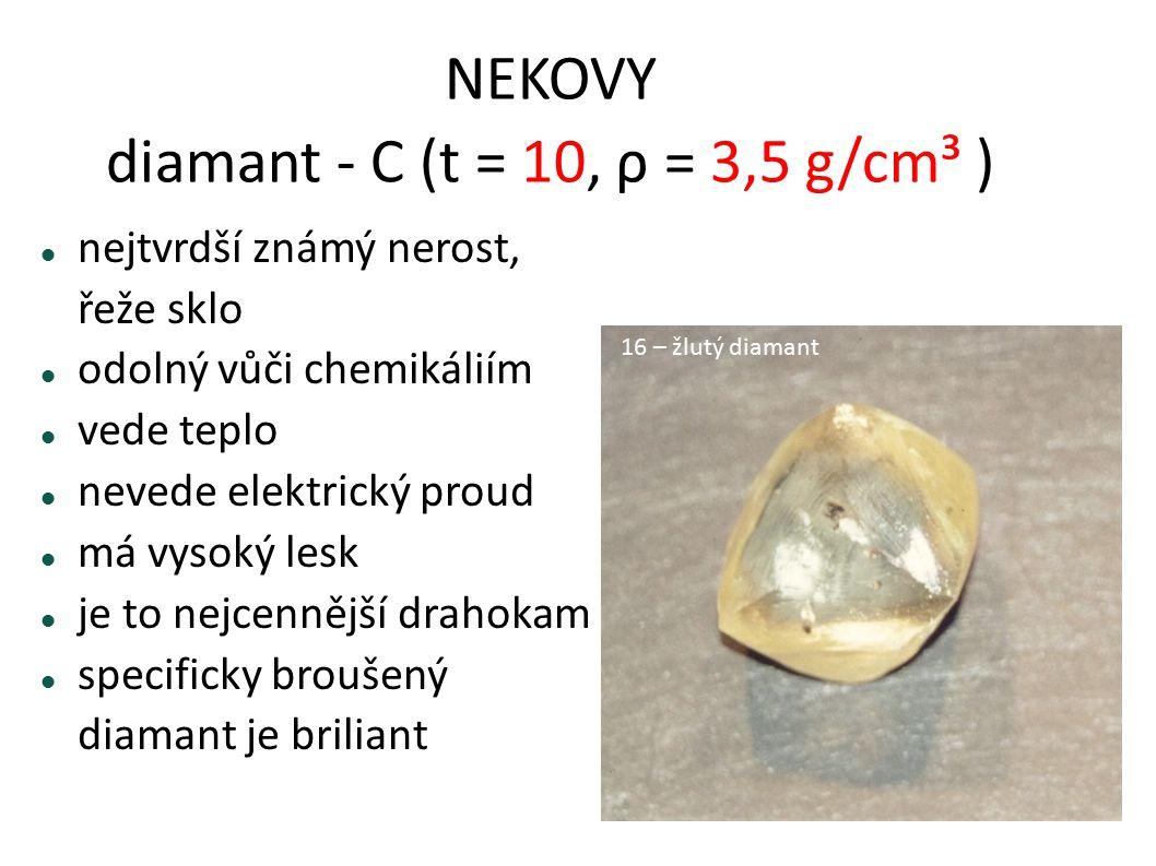 NEKOVY diamant - C (t = 10, ρ = 3,5 g/cm³ )