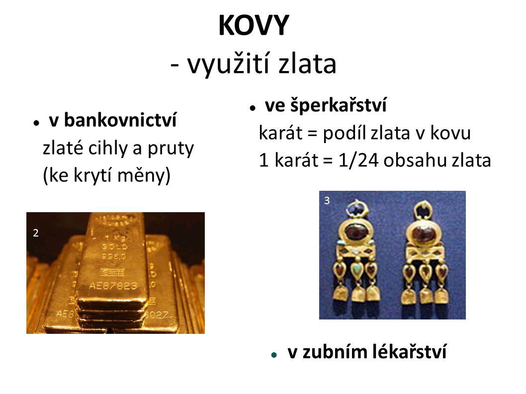 KOVY - využití zlata ve šperkařství v bankovnictví