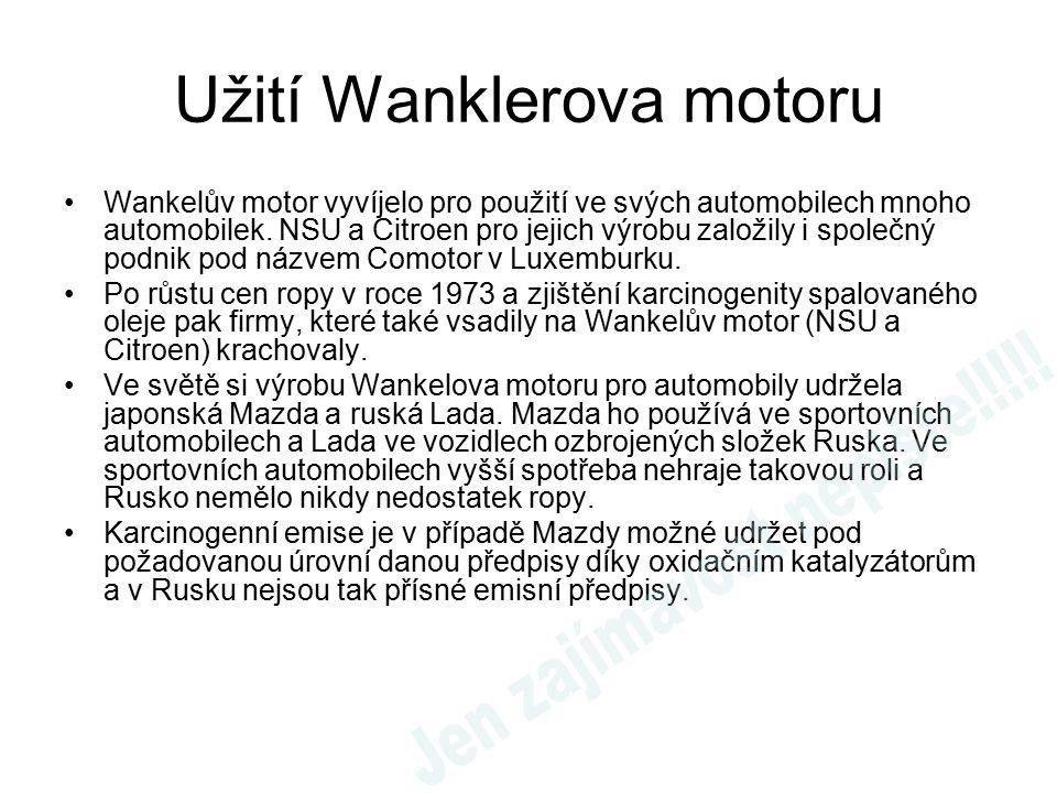 Užití Wanklerova motoru