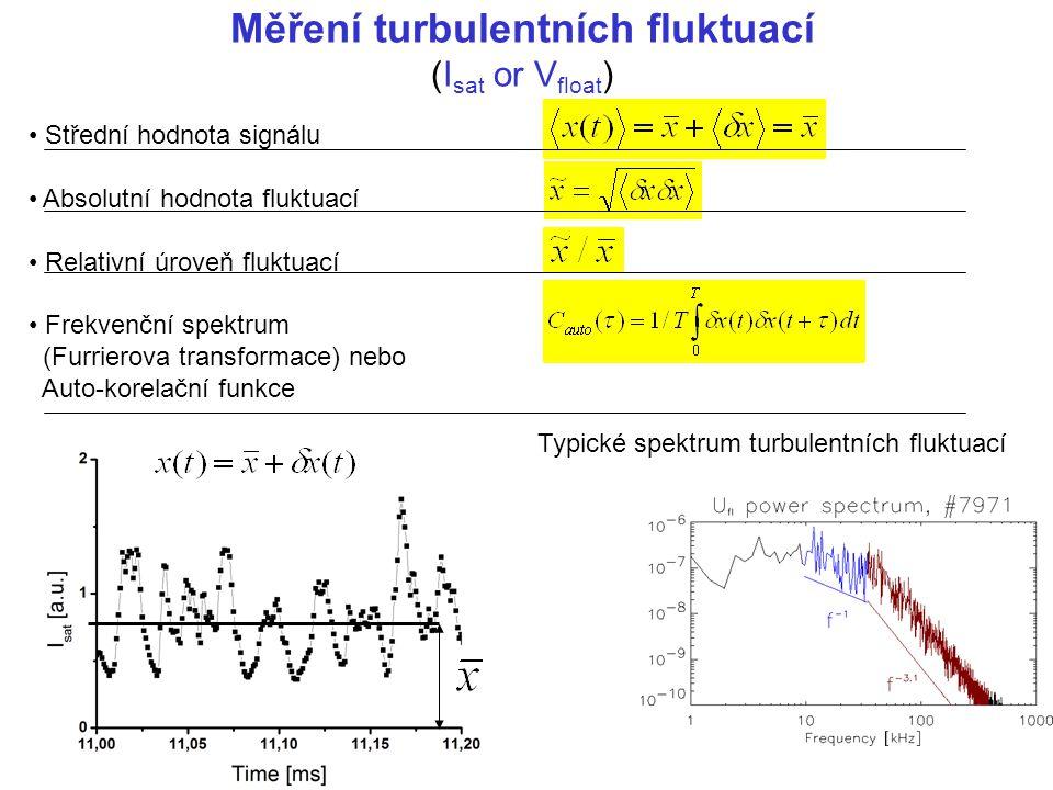 Měření turbulentních fluktuací (Isat or Vfloat)
