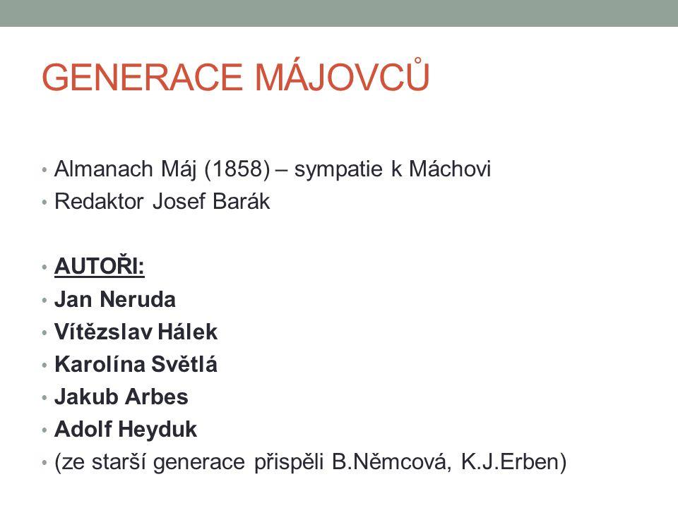 GENERACE MÁJOVCŮ Almanach Máj (1858) – sympatie k Máchovi