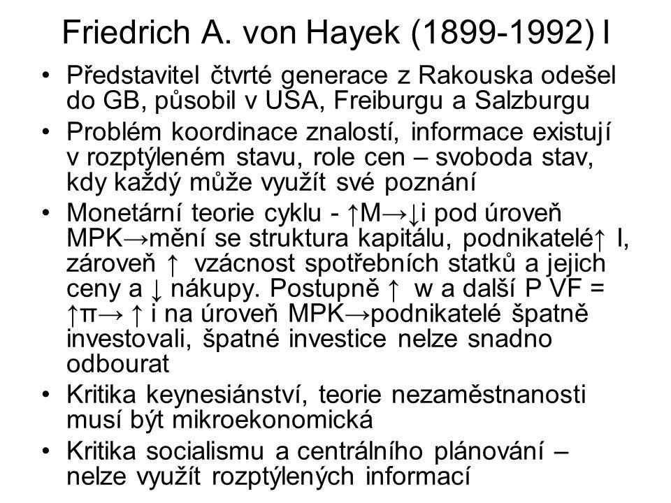 Friedrich A. von Hayek (1899-1992) I