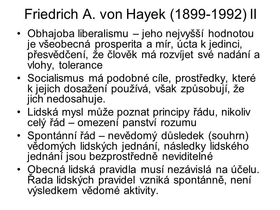 Friedrich A. von Hayek (1899-1992) II