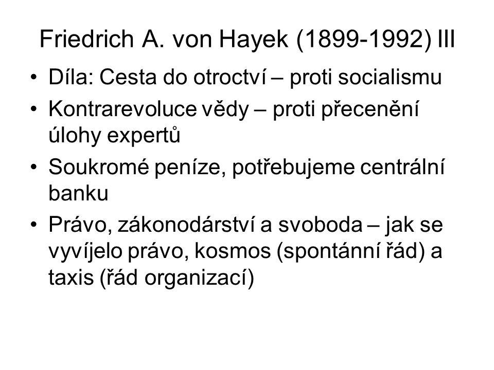 Friedrich A. von Hayek (1899-1992) III