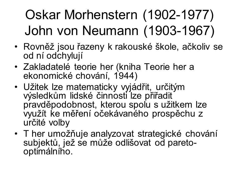 Oskar Morhenstern (1902-1977) John von Neumann (1903-1967)