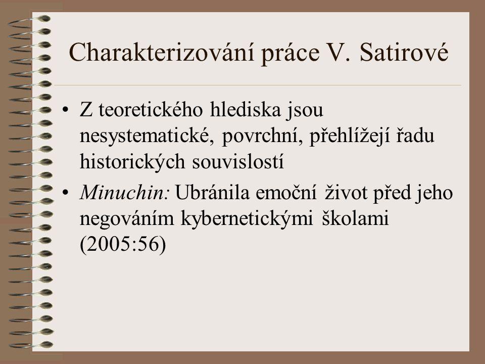 Charakterizování práce V. Satirové