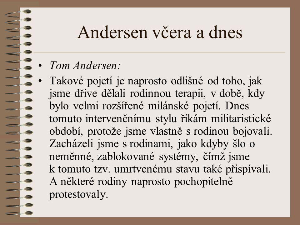 Andersen včera a dnes Tom Andersen: