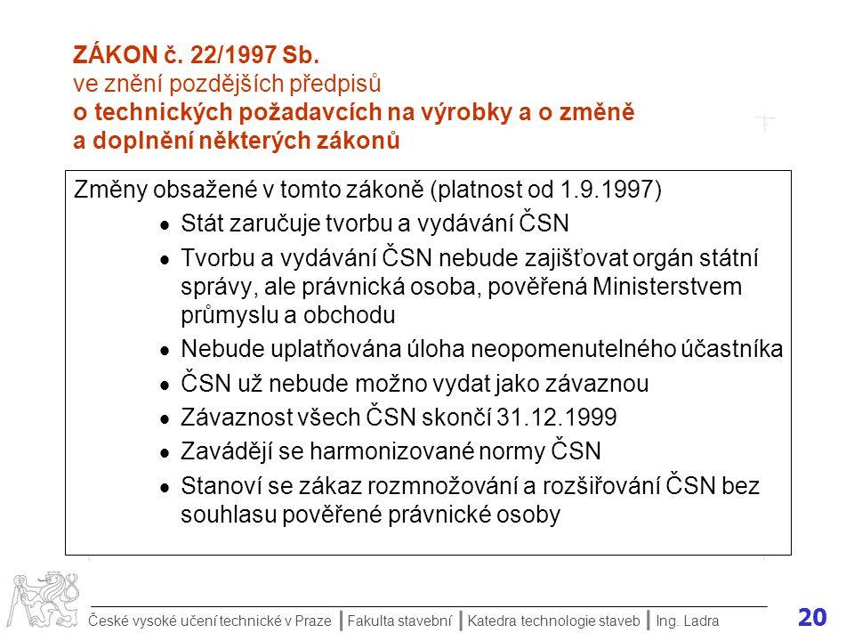 Změny obsažené v tomto zákoně (platnost od 1.9.1997)