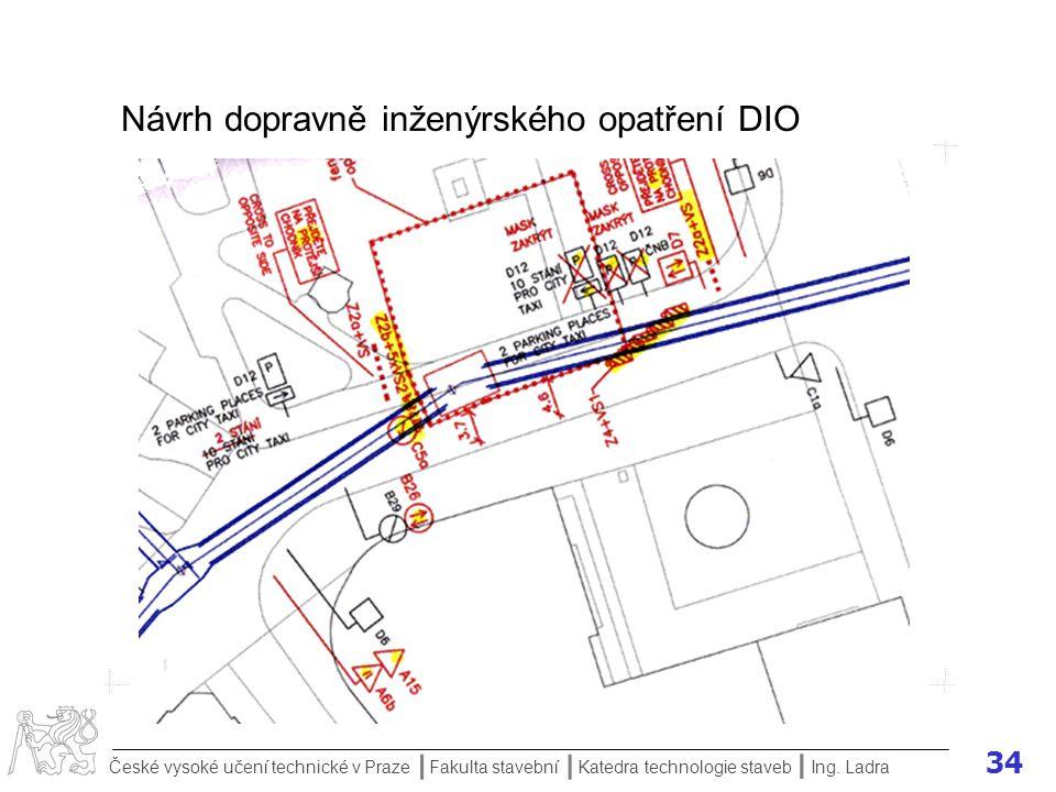 Návrh dopravně inženýrského opatření DIO