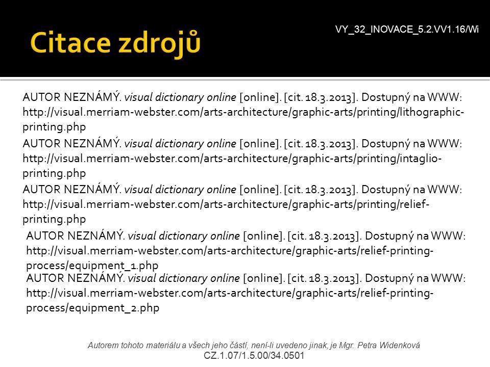 VY_32_INOVACE_5.2.VV1.16/Wi Citace zdrojů.