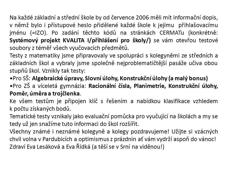 Zdraví Eva Lesáková a Eva Řídká (a těší se v Srní na viděnou!)