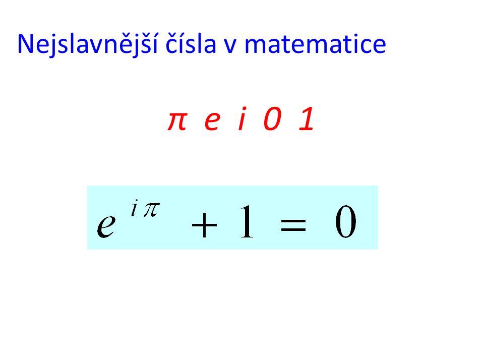 Nejslavnější čísla v matematice