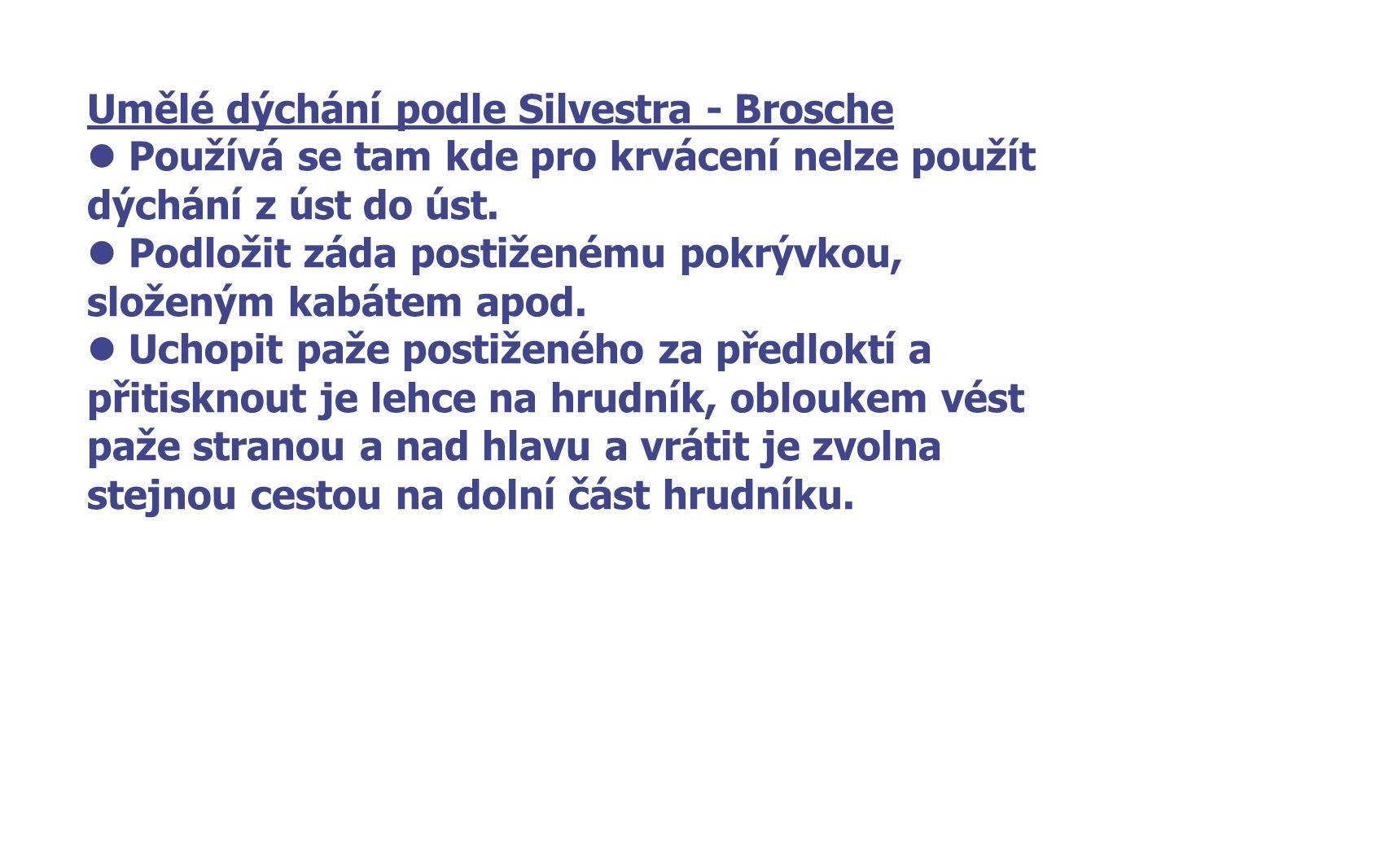 Umělé dýchání podle Silvestra - Brosche