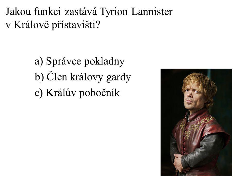 Jakou funkci zastává Tyrion Lannister v Králově přístavišti