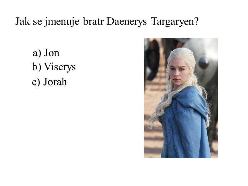 Jak se jmenuje bratr Daenerys Targaryen