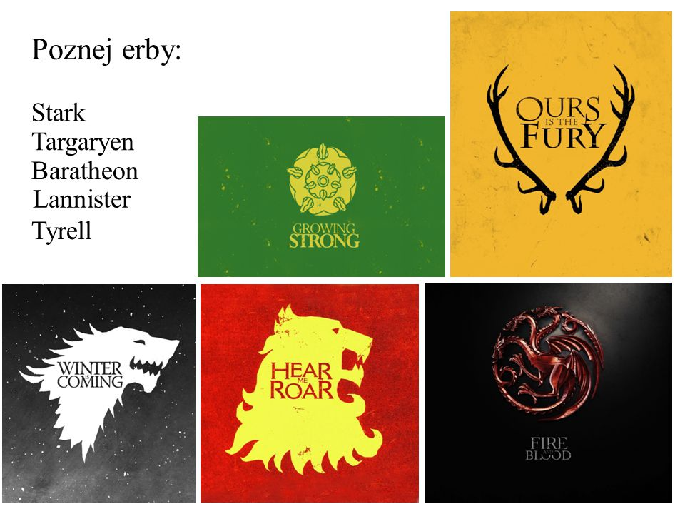 Poznej erby: Stark Targaryen Baratheon Lannister Tyrell