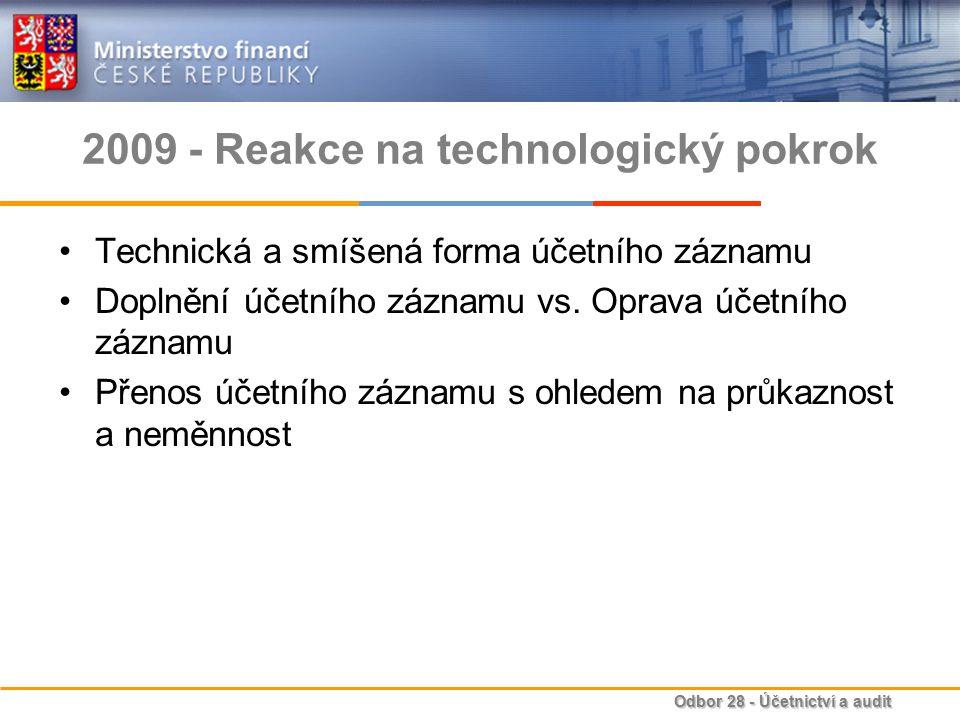 2009 - Reakce na technologický pokrok