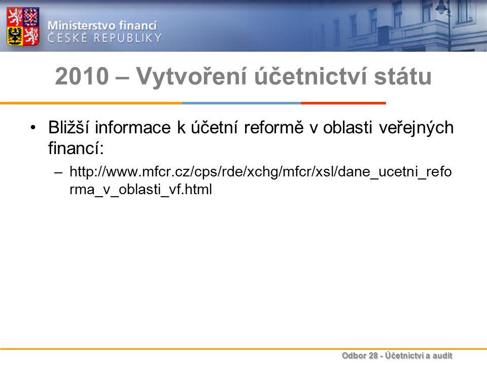 2010 – Vytvoření účetnictví státu