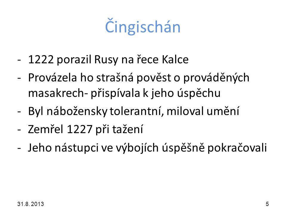 Čingischán 1222 porazil Rusy na řece Kalce