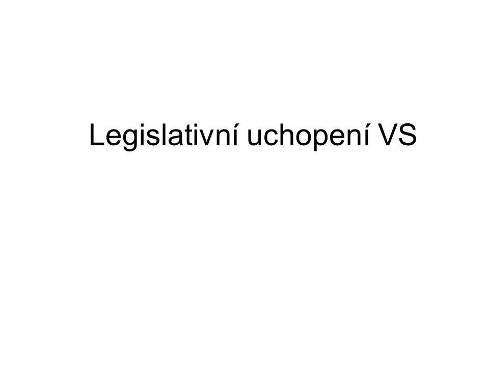 Legislativní uchopení VS