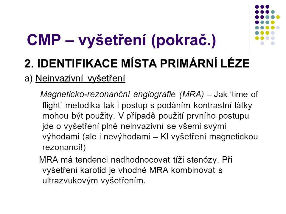 CMP – vyšetření (pokrač.)