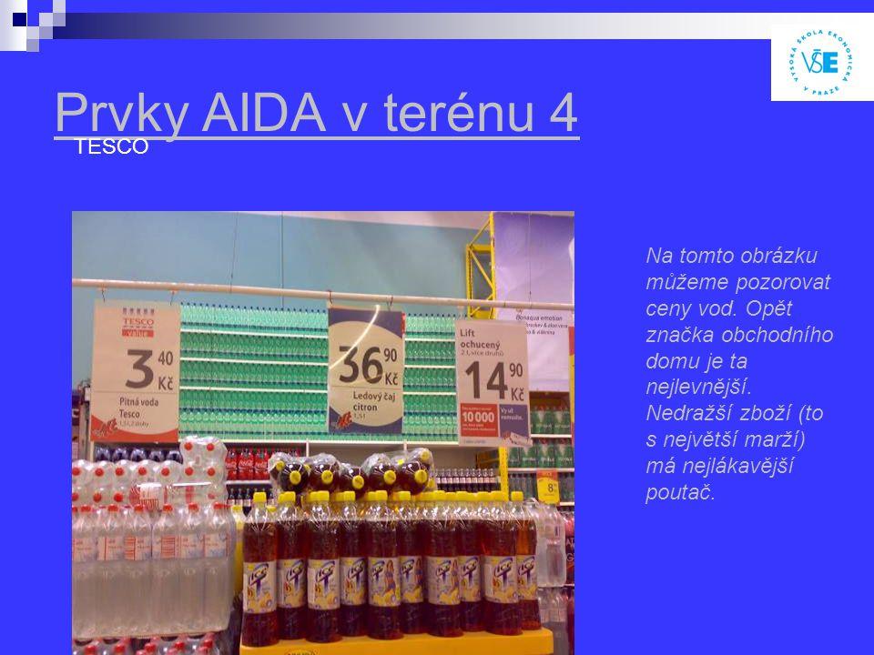 Prvky AIDA v terénu 4 TESCO