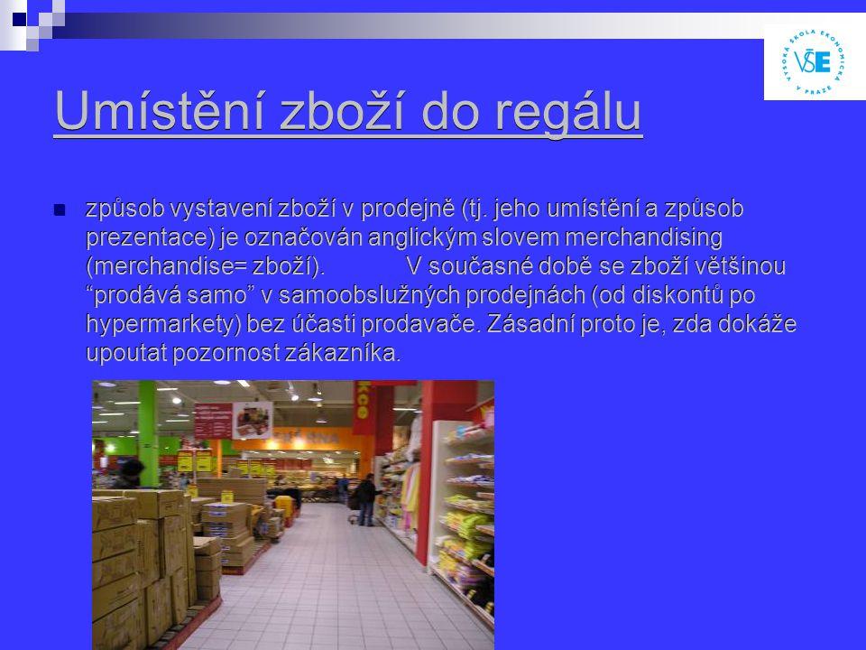 Umístění zboží do regálu