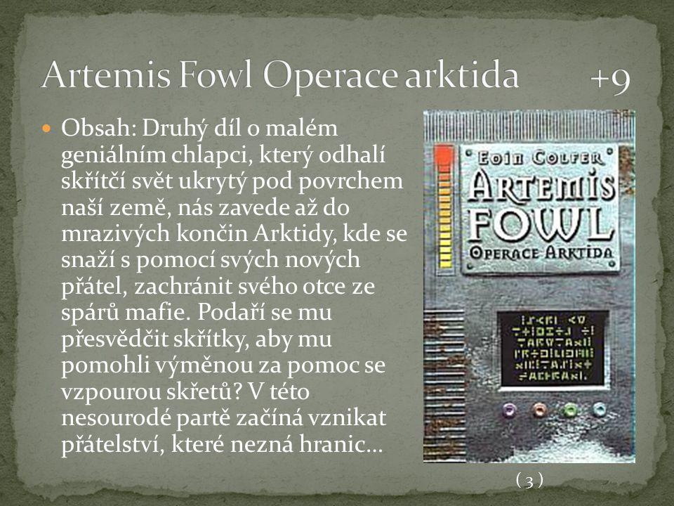 Artemis Fowl Operace arktida +9