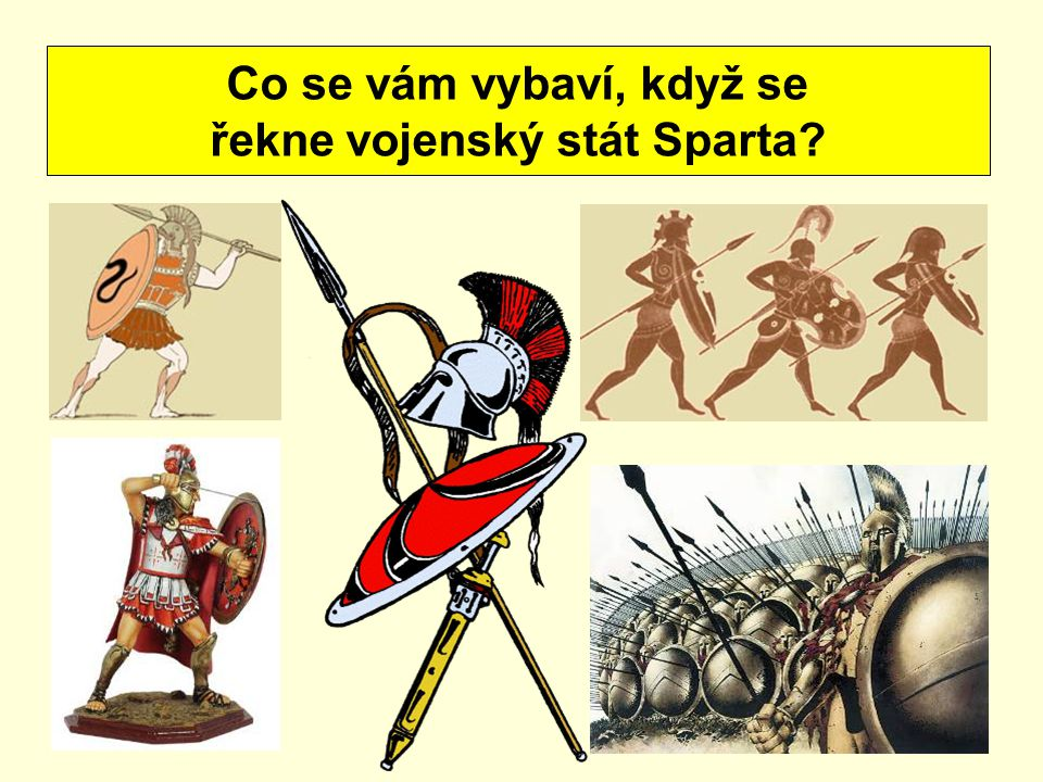 řekne vojenský stát Sparta