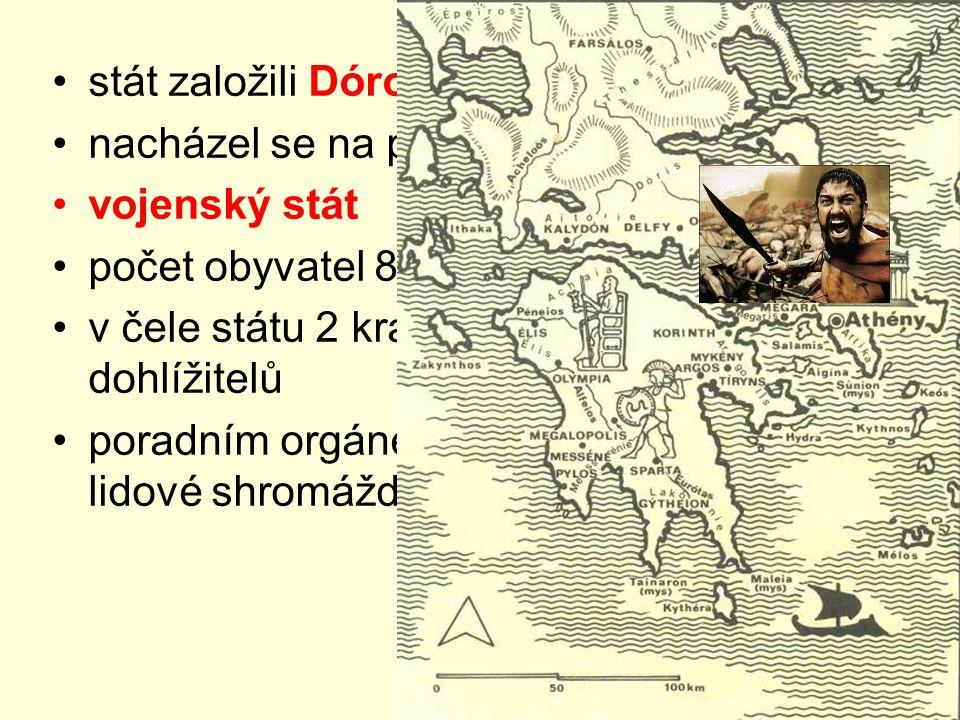 stát založili Dórové nacházel se na poloostrově Peloponés. vojenský stát. počet obyvatel 8000 – 10000.