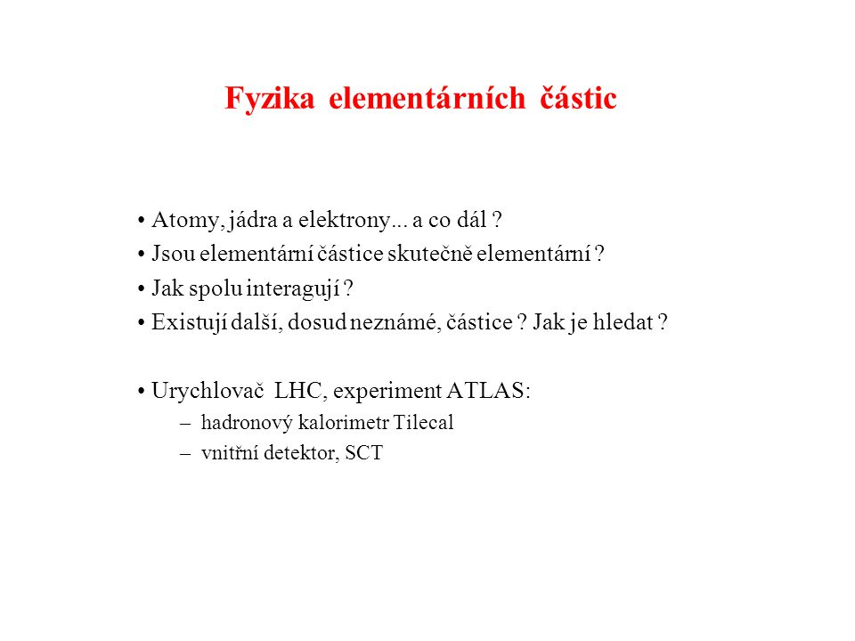 Fyzika elementárních částic