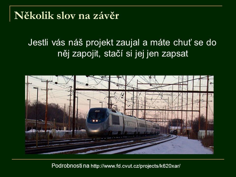 Podrobnosti na http://www.fd.cvut.cz/projects/k620xar/