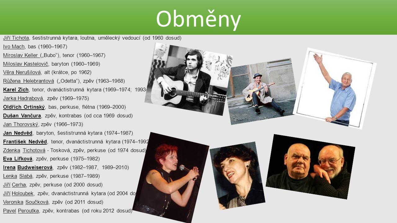 Obměny Jiří Tichota, šestistrunná kytara, loutna, umělecký vedoucí (od 1960 dosud) Ivo Mach, bas (1960–1967)