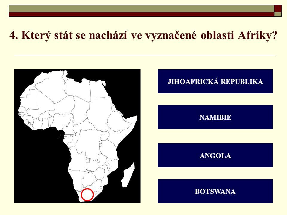 4. Který stát se nachází ve vyznačené oblasti Afriky