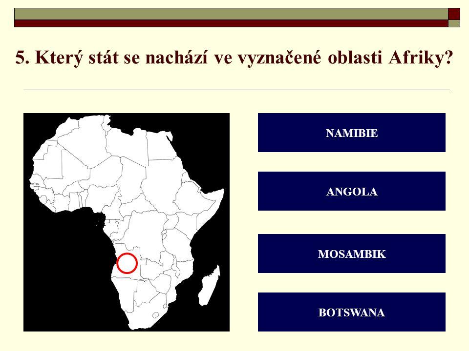 5. Který stát se nachází ve vyznačené oblasti Afriky