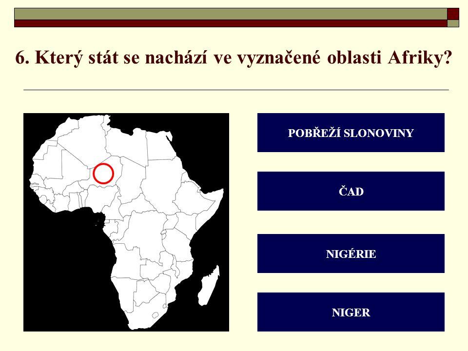6. Který stát se nachází ve vyznačené oblasti Afriky