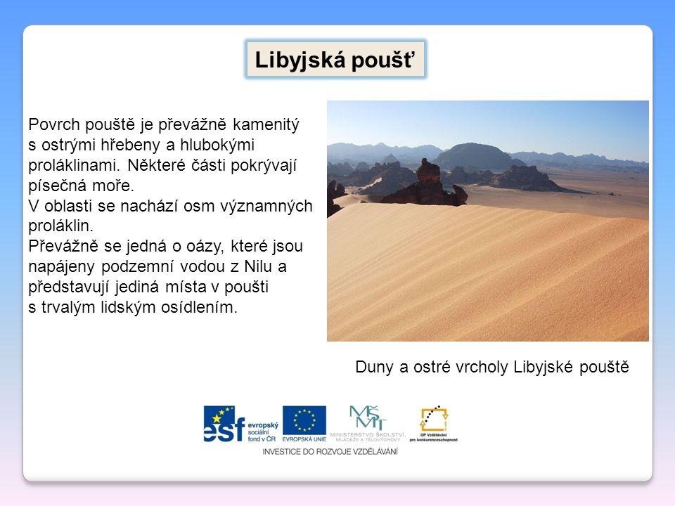 Libyjská poušť Povrch pouště je převážně kamenitý