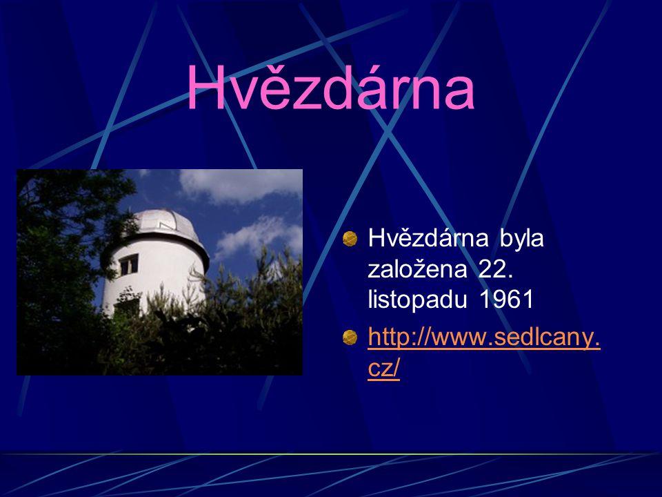 Hvězdárna Hvězdárna byla založena 22. listopadu 1961