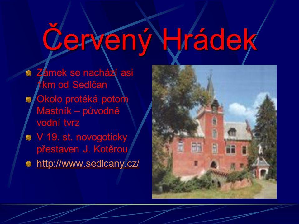 Červený Hrádek Zámek se nachází asi 1km od Sedlčan