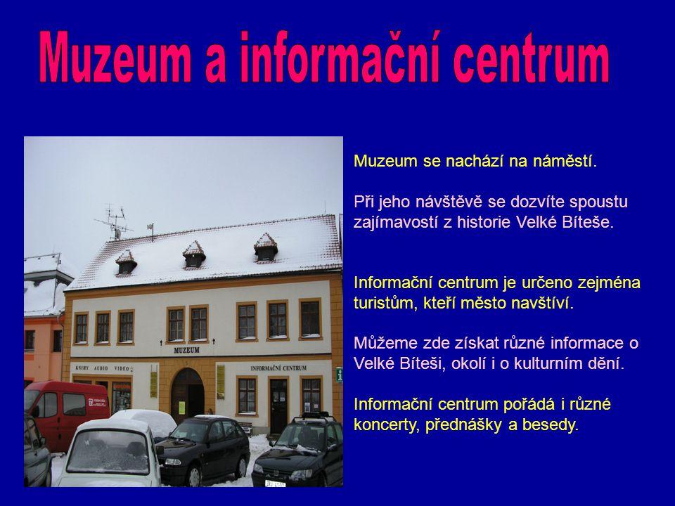Muzeum a informační centrum