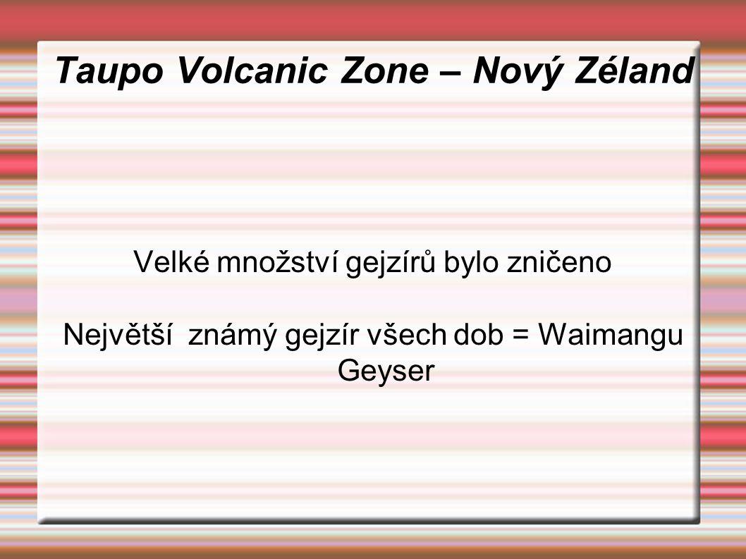 Taupo Volcanic Zone – Nový Zéland